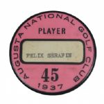 1937 Masters Contestant Badge - Felix Serafin - Nelsons First Major Victory