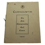 1931 Carnoustie: The New Championship Golf Course Booklet/Program