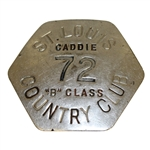 "St. Louis Country Club Metal Caddy Badge #72 - ""B"" Class"