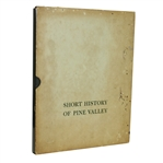1963 Short History of Pine Valley Book - 1st Edition - With Slipcover - Roth Collection