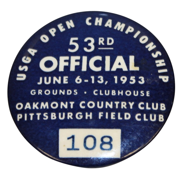 1953 US Open at Oakmont Country Club Official Badge #108 - Ben Hogan Record  Tying 4th Win