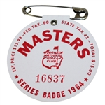 1964 Masters Tournament Series Badge #16837 - Arnold Palmer Winner