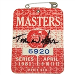 Tom Watson Signed 1981 Masters Tournament Badge #6920 FULL JSA #Z39678