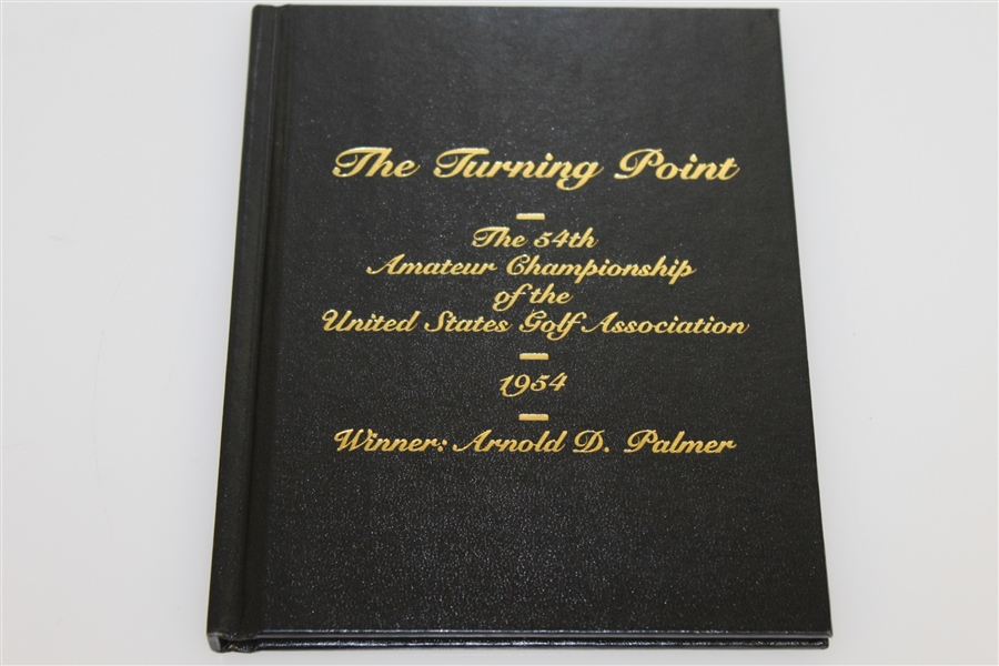 Arnold Palmer Signed 1954 US Amateur 50th Anniversary 'Turning Point' Book JSA #P66422