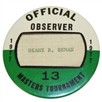 Deane Bemans 1977 Masters Tournament Official Observer Badge #13