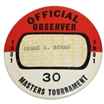 Deane Bemans 1981 Masters Tournament Official Observer Badge #30