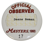 Deane Bemans 1993 Masters Tournament Official Observer Badge #17