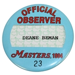 Deane Bemans 1994 Masters Tournament Official Observer Badge #23