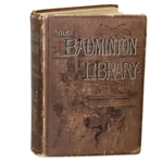 1893 The Badminton Library Book by Horace G. Hutchinson - John Roth Collection