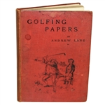 1892 A Batch of Golfing Papers Book by Andrew Lang - John Roth Collection