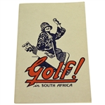 1928 Golf! in South Africa Book by R. Grimsdell - John Roth Collection