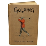1898 Golfing - The Oval Series of Game Book by Horace Hutchinson - John Roth Collection