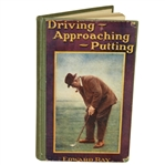 1923 Driving, Approaching, Putting Book by Edward Ray - John Roth Collection