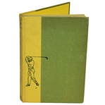 Bob Goalbys Personal Sam Snead Signed & Personalized Education of a Golfer Book JSA ALOA