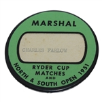 1951 Ryder Cup Matches and North & South Open Marshal Badge - Charles Farlow