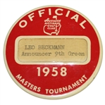 1958 Masters Tournament Officials Badge - Leo Beckmann 9th Green Announcer
