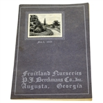 1901 Fruitland Nurseries (Augusta National Grounds) P.J. Berckmans Co. Inc. Catalog