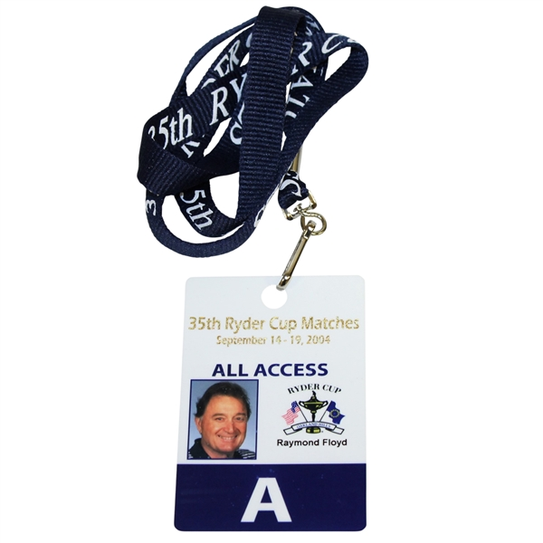 Ray Floyd's 2004 Ryder Cup at Oakland Hills All Access Pass/Badge with Lanyard