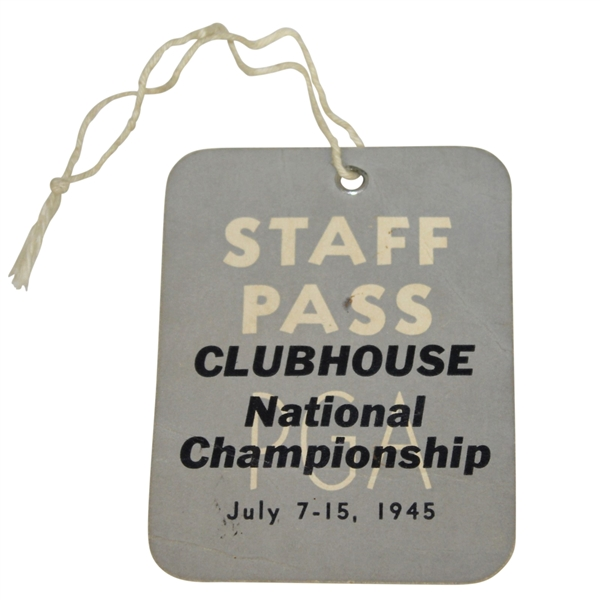 1945 PGA Championship at Morraine CC Clubhouse Staff Pass - Nelson Winner 9th of 11!