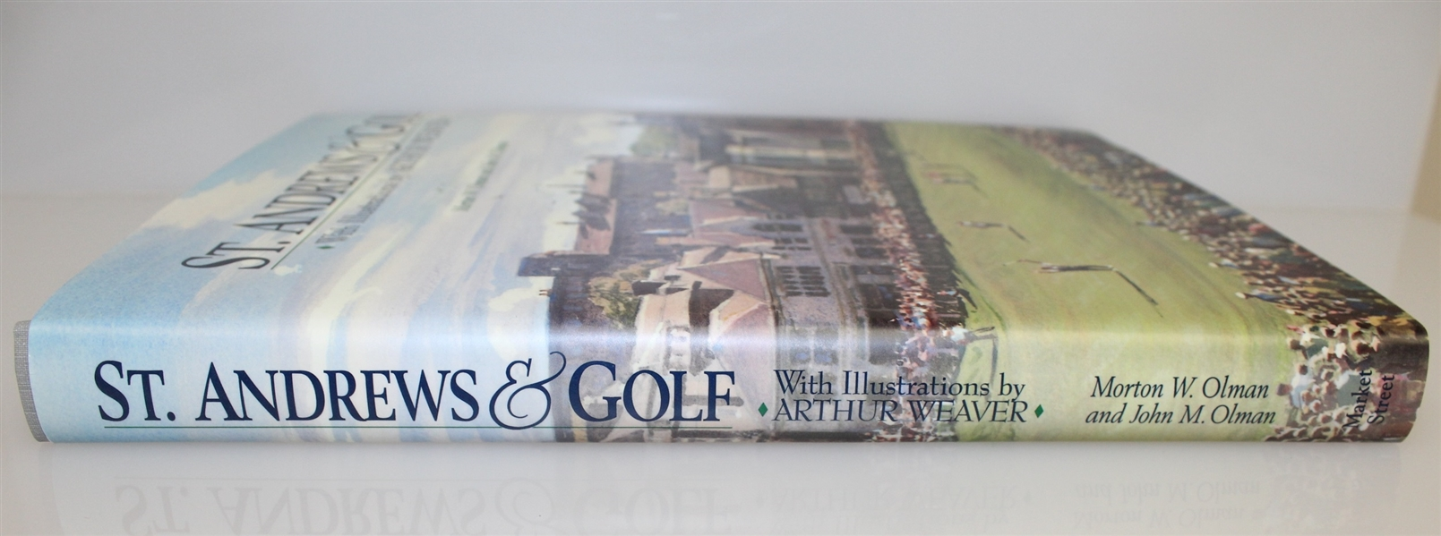 'St. Andrews & Golf' First Edition by Olman and Olman with Arthur Weaver Illustrations