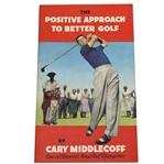 1959 The Positive Approach to Better Golf by Cary Middlecoff Booklet - Roth Collection