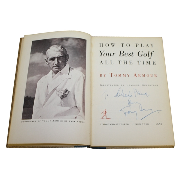 Charles Prices' 1953 Personal 'How to Play Your Best Golf' Book Signed by Tommy Armour JSA ALOA