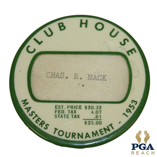 1953 Masters Clubhouse Badge Issued to Chas. R. Mack - Ben Hogan Winner - Excellent Condition