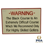 Bethpage - The Black Course Hand Painted Wood Warning Sign