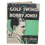 1931 The Golf Swing of Bobby Jones Book by Kell Greene w/ Dust Cover