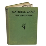 1931 Natural Golf by John Duncan Dunn 1st Ed.