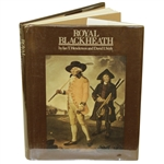 Royal Blackheath by Henderson & Stirk 1st Ed. Book w/ Dust Cover