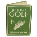 British Golf by Bernard Darwin 1st Ed. Book w/ Dust Jacket - Printed in London
