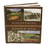 Discovering Donald Ross - The Architect & His Golf Courses by Bradley S. Klein Book
