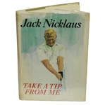Jack Nicklaus Signed Take a Tip From Me Book JSA ALOA