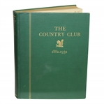 The Country Club 1882 - 1932 - 50 Year Anniversary Edition Book