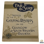 1898 Glasgow & South Western Railway Golfing Resorts Notes Booklet - Far & Sure