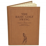 The Basic Golf Swing by Robert T. (Bobby) Jones - Illustrated by Anthony Ravielli