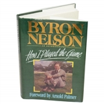 Byron Nelson Signed How I  Played The Game Book JSA #EE96324