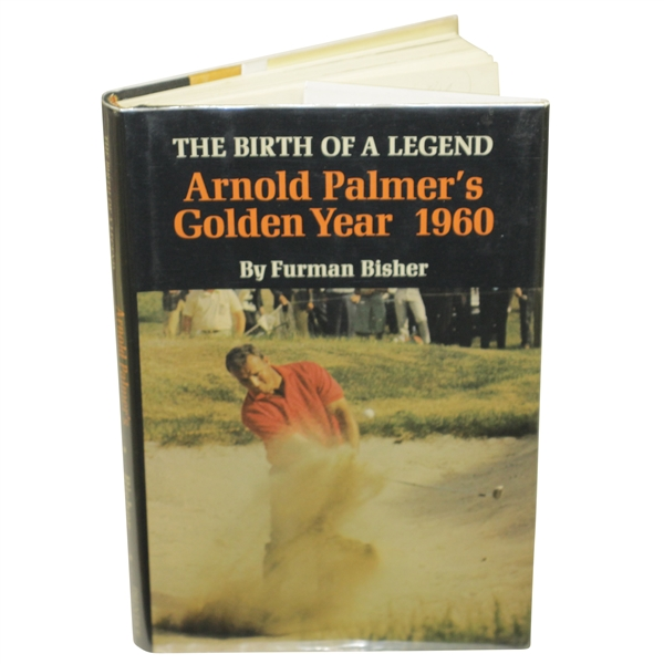 Arnold Palmer Signed 'Birth Of A Legend: Arnold Palmer's Golden Year 1960' Book JSA #EE96320