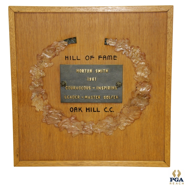 Horton Smith's Personal Oak Hill 'Hill of Fame' Award Plaque From 1961