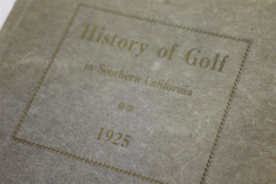 1925 History of Golf in Southern California 1st Ed. Book