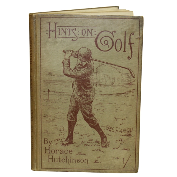 1891 'Hints on Golf' Book by Horace Hutchinson