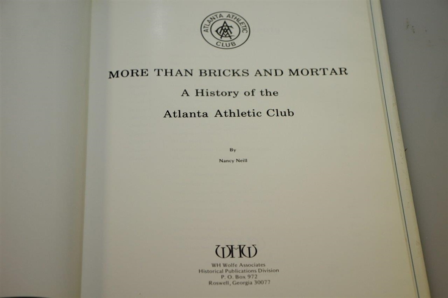 'More than Bricks & Mortar - A History of the Atlanta Athletic Club' by Nancy Neill - 1987 1st Ed