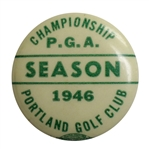 1946 PGA Championship at Portland GC Badge - Ben Hogans First Major - Rare