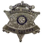 Don Cherrys Deputy Sheriff Badge for Ector County in Texas