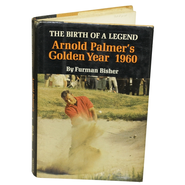 Arnold Palmer Signed 'Birth Of A Legend: Arnold Palmer's Golden Year 1960' Book JSA ALOA