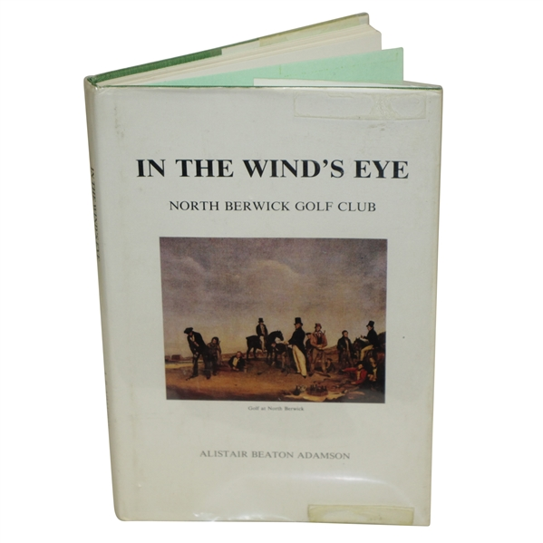 In the Wind's Eye-North Berwick Golf Club 1st Ed Signed by Author Alistair Beaton Adamson