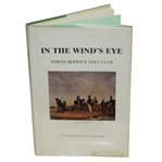 In the Winds Eye-North Berwick Golf Club 1st Ed Signed by Author Alistair Beaton Adamson