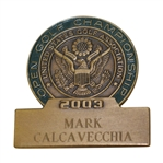 Mark Calcavecchias 2003 US Open at Olympia Fields Contestant Badge