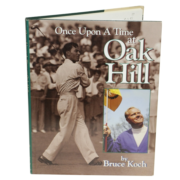 Once Upon a Time at Oak Hill by Bruce Koch